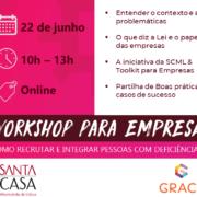 2º edição Workshop Recrutamento e Integração de Pessoas com Deficiência