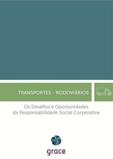 Ficha Setorial Os desafios e Oportunidades da RSC nos Transportes Rodoviários de Mercadorias e Passageiros (2016)