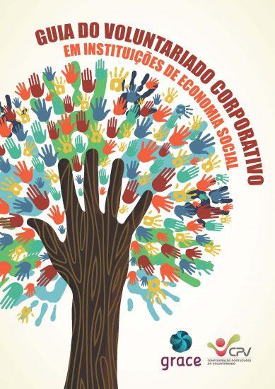 Guia do Voluntariado Corporativo em Instituições de Economia Social (CPV-GRACE, 2016)