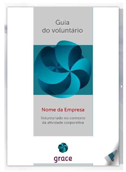 Guia do Voluntário – Voluntariado no contexto da atividade corporativa (2014)