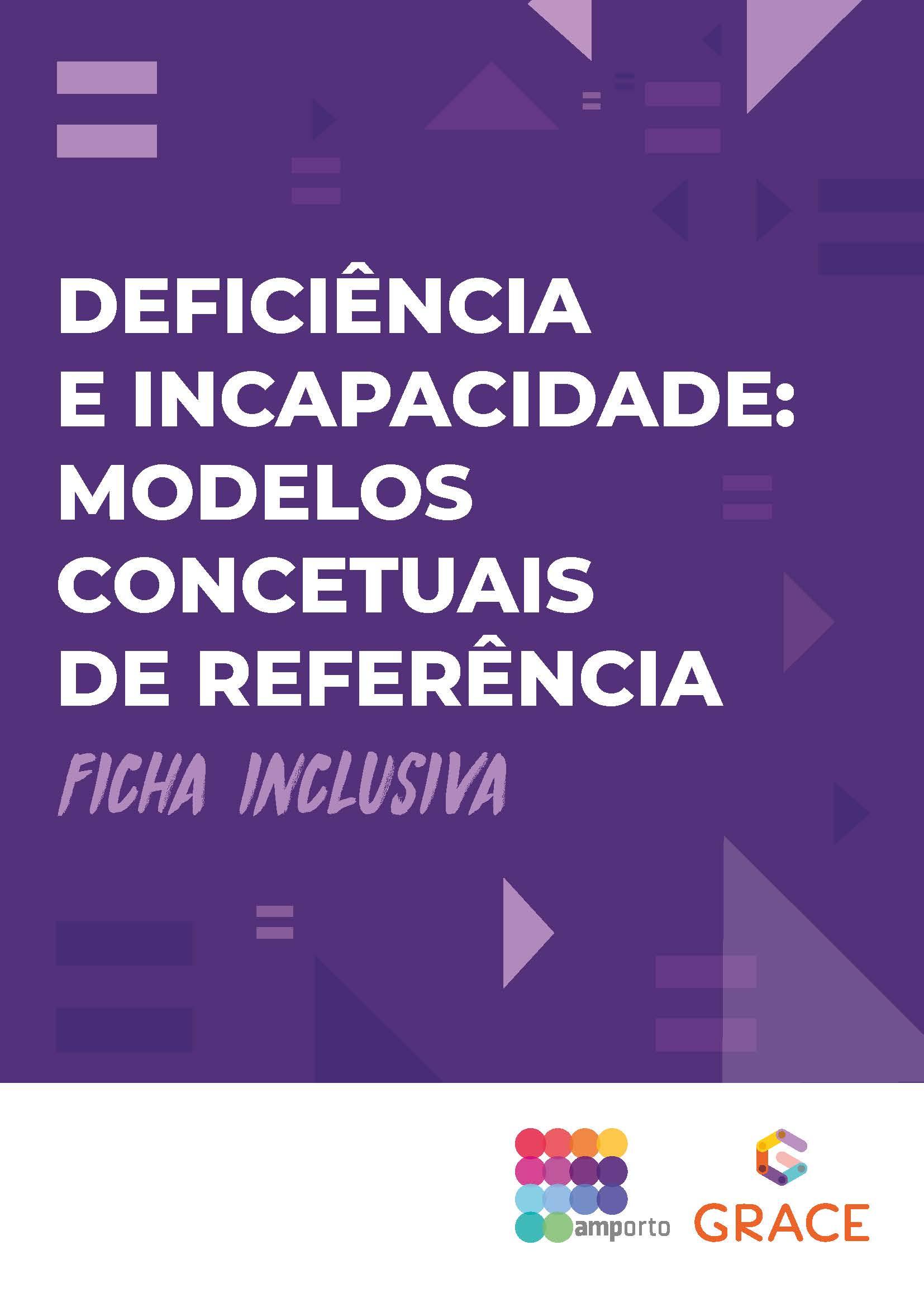 Ficha Inclusiva | Deficiência e Incapacidade: modelos concetuais de referência