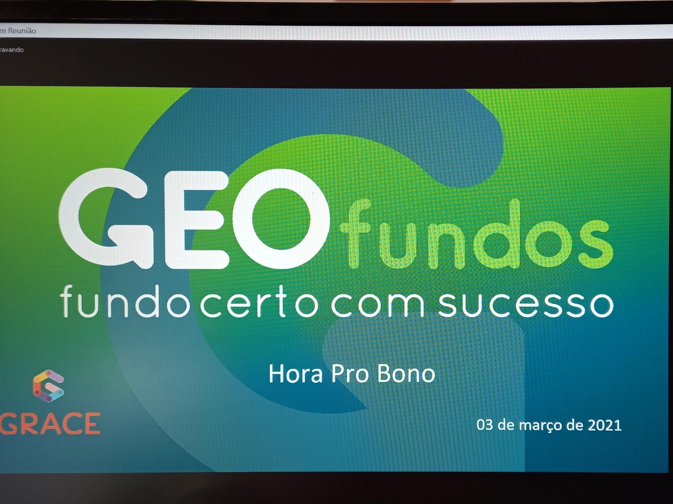 Hora Pro Bono GRACE – conheça a GEOfundos
