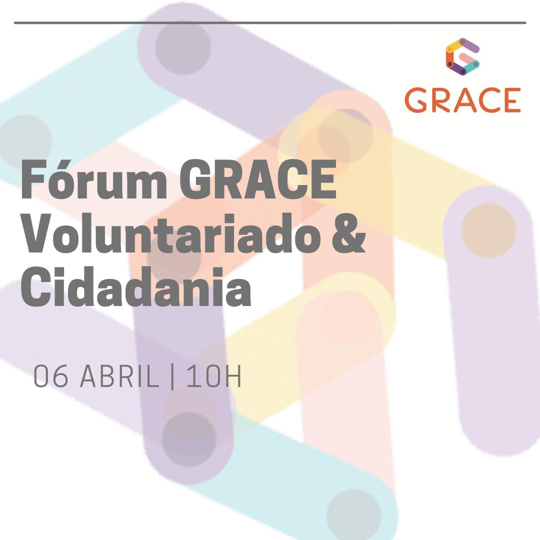 GRACE promove Fórum Voluntariado & Cidadania
