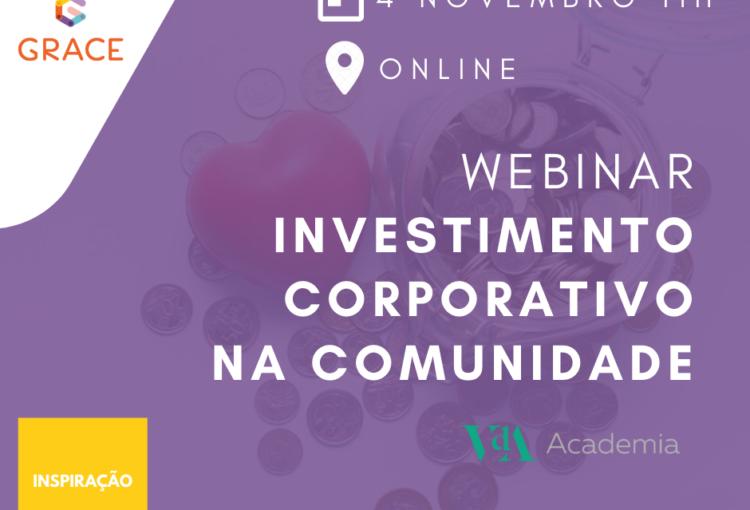 GRACE promove Webinar Investimento Corporativo na Comunidade